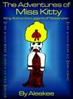 The Adventures of Miss Kitty 9780759628663 Paperback