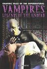 Vampires: Legends of the Undead by Rob Shone (Hardback, 2011)