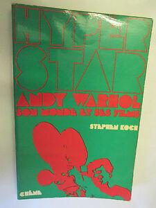 Stephen-Koch-034-Hyper-Star-Andy-Warhol-son-monde-et-ses-films-034-Chene-1974