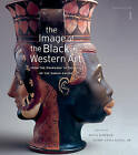 The Image of the Black in Western Art, Volume I: From the Pharaohs to the Fall of the Roman Empire by Harvard University Press (Hardback, 2010)