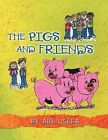 THE Pigs and Friends by ABE USERA (Paperback, 2012)