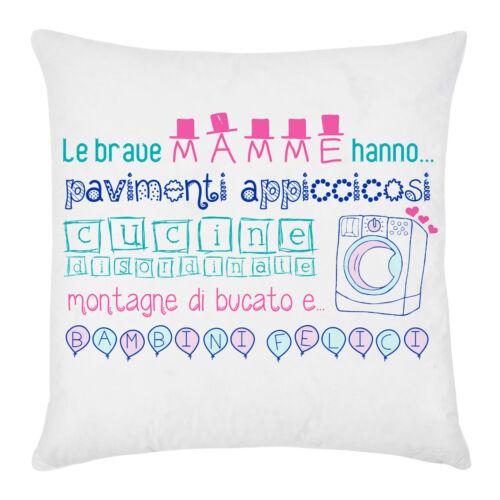 """Federa per cuscino /""""Le brave mamme.../"""" idea regalo festa della mamma!"""