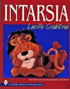 Intarsia-Schiffer-Book-for-Woodworkers-Paperback-By-Crabtree-Lucille-GOOD