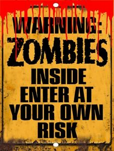"Warning ZOMBIES Enter At Own Risk Walking Dead Metal Tin Sign 9/"" x 12/"""