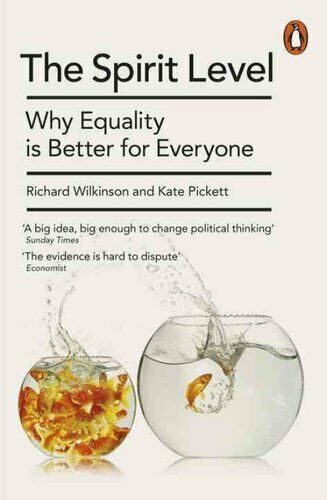 The Spirit Level Why Equality is Better for Everyone 9780241954294 | Brand New