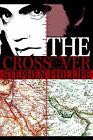 The Crossover by Stephen Phillipe (Paperback / softback, 2001)