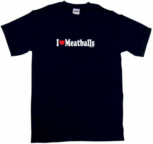 I Heart Love Meatballs Mens Tee Shirt Pick Size Color Small-6XL