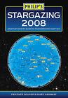 Philip's Stargazing: 2008 by Nigel Henbest, Heather Couper (Paperback, 2007)