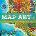 Map Art Lab: 52 Exciting Art Explorations in Mapmaking, Imagination, and Travel by Linden McNeilly, Jill K. Berry (Paperback, 2014)