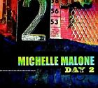 Day 2 [Digipak] by Michelle Malone (CD, Oct-2012, SBS Records)