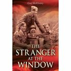 Stranger at The Window McElveny Guy 9781858585499