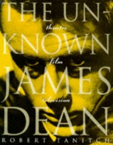 UNKNOWN JAMES DEAN by Tanitch, Robert Paperback Book The Fast Free Shipping