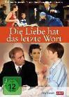Liebe hat das letzte Wort/DVD (2013)