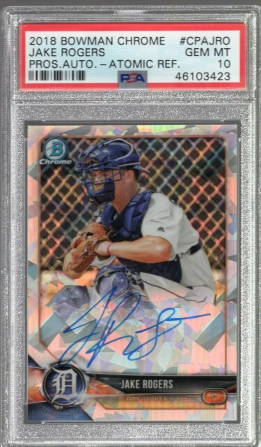 2018 Bowman Draft Chrome Atomic Refractor Jake Rogers Auto Rc (066/100) PSA 10