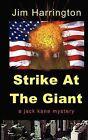 Strike at the Giant by Jim Harrington (Paperback / softback, 2009)