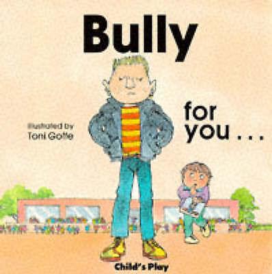 Bully for You (Life skills & responsibility), Twinn, M., Used; Good Book