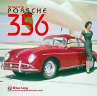 Porsche 356: The Book of the Porsche 356 by Brian Long (Hardback, 2008)