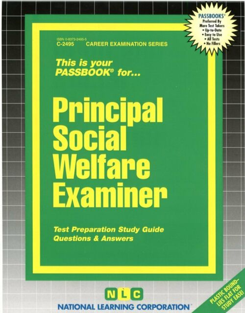 Principal Social Welfare Examiner (Career Examination Ser.; C-2495)