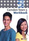 Camden Town 5. Workbook. Gymnasium (2006, Geheftet)