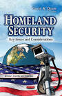 Homeland Security: Key Issues and Considerations by Nova Science Publishers Inc (Paperback, 2013)