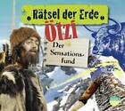 Rätsel der Erde. Ötzi von Gudrun Sulzenbacher (2014)