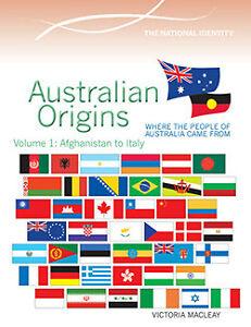 AUSTRALIAN-ORIGINS-VOLUME-1-AFGHANISTAN-TO-ITALY-BOOK-9780864271266