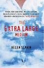 The Extra Large Medium by Helen Slavin (Paperback, 2006)