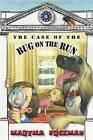 The Case of the Bug on the Run by Martha Freeman (Hardback, 2013)