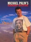 Michael Palin's Hemingway Adventure by Michael Palin (Hardback, 1999)