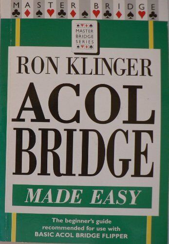 Acol Bridge Made Easy (Master Bridge) By Ron Klinger