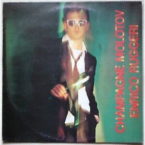 ENRICO-RUGGERI-Champagne-molotov-LP-VINILE-1981-NEAR-MINT-COVER-VG-CONDITION