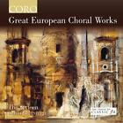 Great European Choral Works von Harry Christophers,The Sixteen (2013)