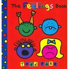 The Feelings Book by Todd Parr (Board book, 2001)