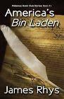 America's Bin Laden by MR James Rhys (Paperback / softback, 2013)