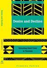 Desire and Decline von Frances Vavrus (2003, Taschenbuch)