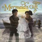 The Mermaid's Gift by Claudia McAdam (Hardback, 2015)