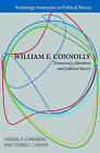 William E. Connolly: Democracy, Pluralism and Political Theory by Taylor & Francis Ltd (Paperback, 2007)