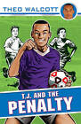 T.J. and the Penalty by Theo Walcott (Paperback, 2010)
