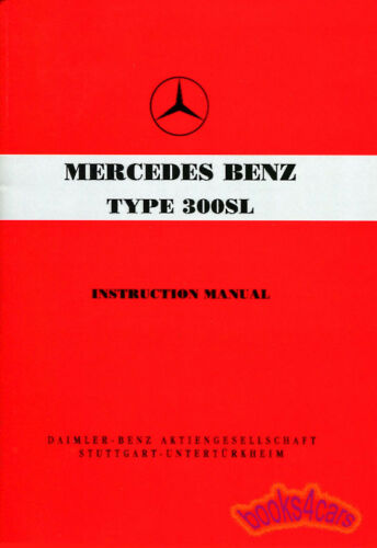 300SL GULLWING MANUAL MERCEDES OWNERS HANDBOOK W198