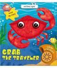 Crab the Traveler by AZ Books, LLC (Board book, 2012)
