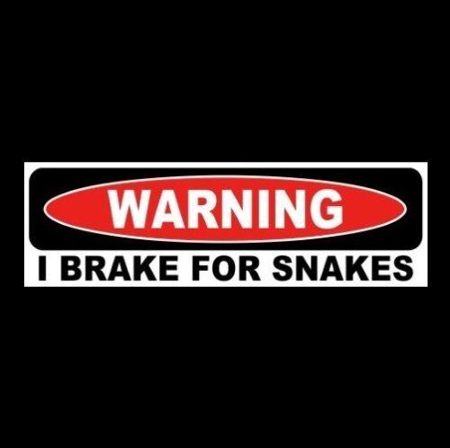 """Funny /""""I BRAKE FOR SNAKES/"""" window decal BUMPER STICKER vinyl warning rattlesnake"""