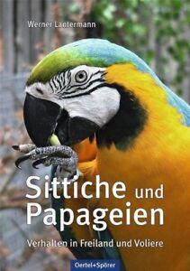 Sittiche-und-Papageien-Werner-Lantermann-9783886274062-PORTOFREI