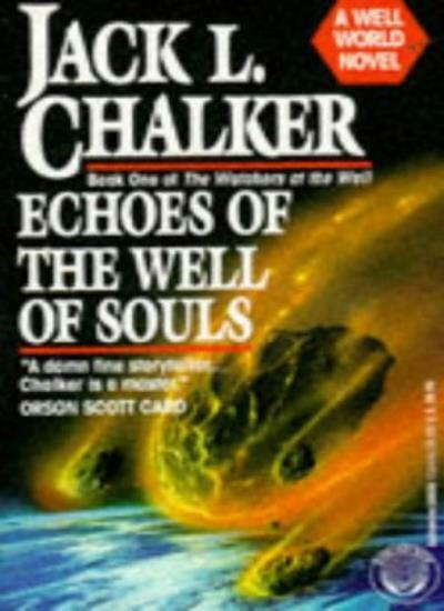 Echoes of the Well of Souls (The watchers at the well),Jack L. Chalker
