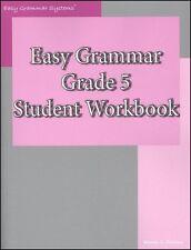 Easy Grammar Grade 5 Student Workbook by Wanda C. Phillips (2006, Paperback)