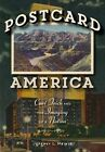 Postcard America: Curt Teich and the Imaging of a Nation, 1931-1950 by Jeffrey L. Meikle (Hardback, 2016)
