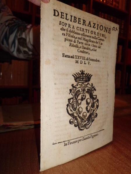 (bandi) Firenze. Deliberazione Sopra Certi Ordini, Che Si Debbono... 1555 Ultimi Design Diversificati