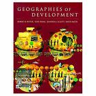 Geographies of Development by Jennifer A. Elliot, Jenny Elliott, Tony Binns, Robert B. Potter, David W. Smith (Paperback, 1999)
