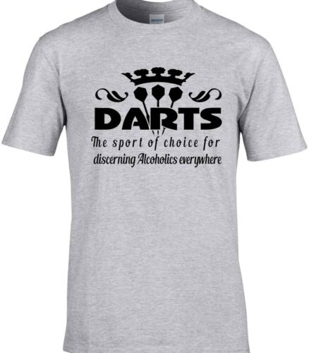 Darts T-Shirt Player The Sport Of Choice For Discerning Alcoholics Everywhere