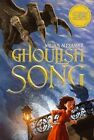 Ghoulish Song by William Alexander (Paperback / softback, 2014)