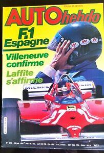AUTO-HEBDO-272-du-25-06-1981-GP-d-039-Espagne-24-H-du-Mans-Villeneuve-Laffite